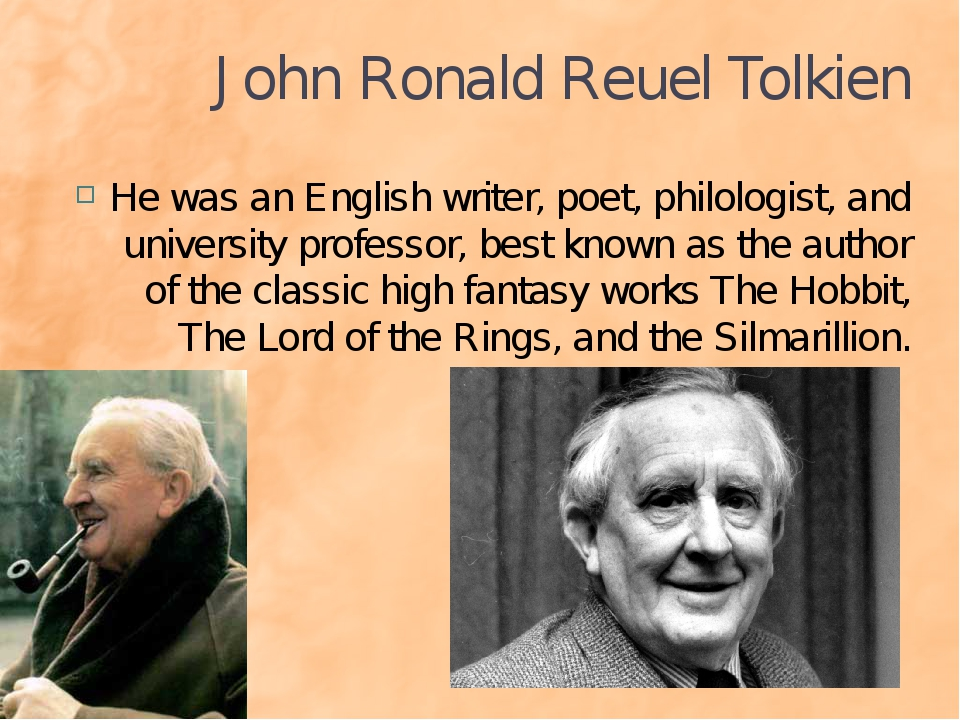John Ronald Reuel Tolkien He was an English writer, poet, philologist, and un...