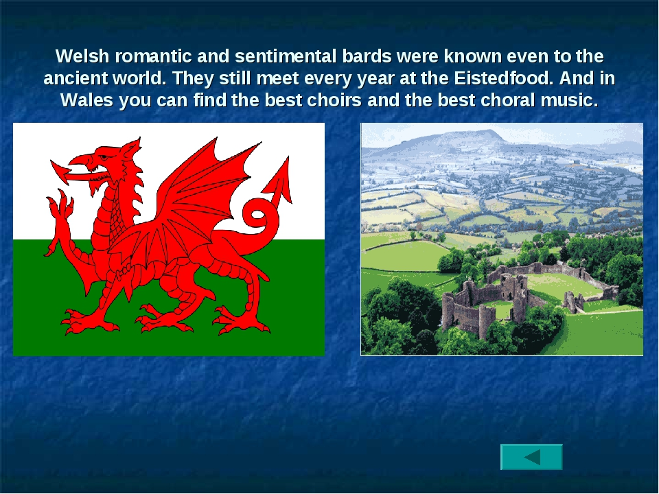 Welsh romantic and sentimental bards were known even to the ancient world. Th...