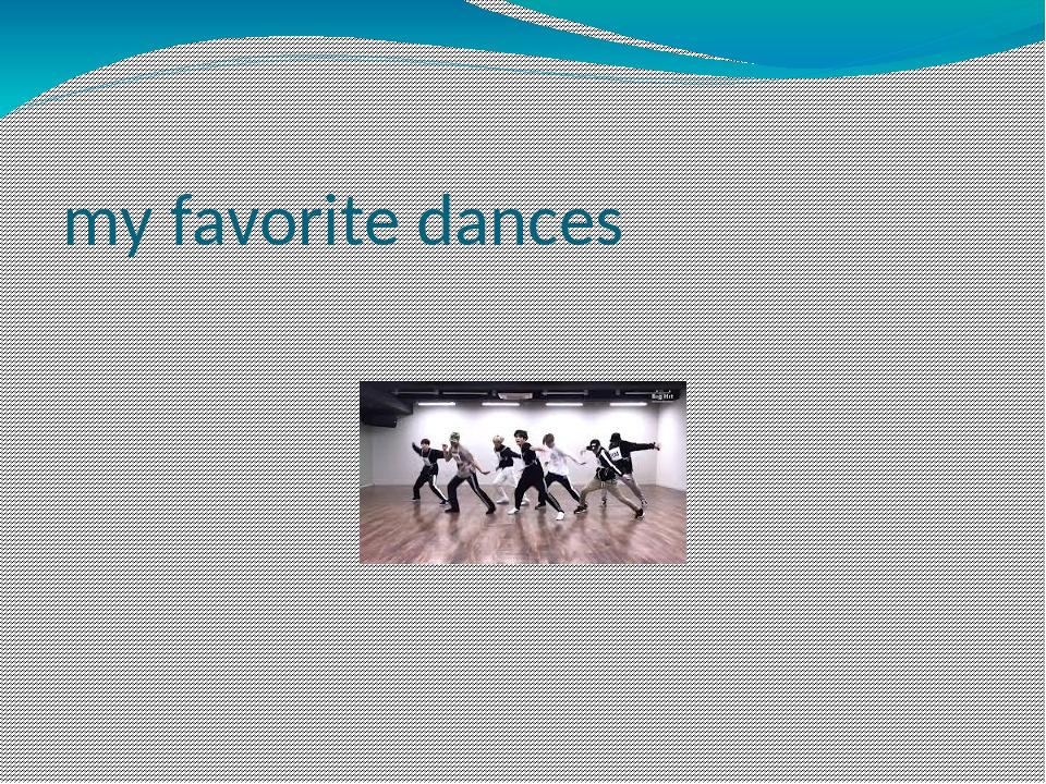 my favorite dances